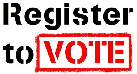 Be sure that you are registered to vote!
